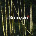 Trio Bravo+: Trio Bravo+ 【予約受付中】