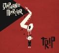 Stephane Mercier: Trip 【予約受付中】