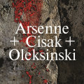 Arsenne + Cisak + Oleksinski: Untitled 【予約受付中】