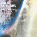 Hugo Fattoruso: Varios Nombres