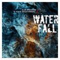 Oles Brothers & Piotr Orzechowski: Waterfall.Music Of Joe Zawinul  【予約受付中】