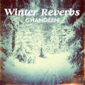 Chandeen: Winter Reverbs 【予約受付中】