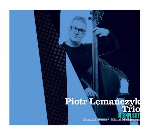 Piotr Lemanczyk: In Simplicity  【予約受付中】