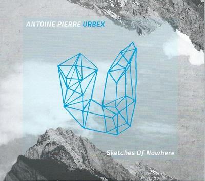 Antoine Pierre Urbex: Sketches of Nowhere 【予約受付中】