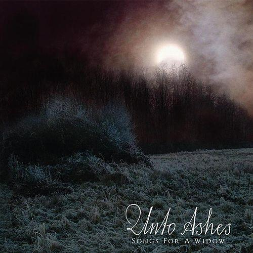 Unto Ashes: Songs For A Widow 【予約受付中】