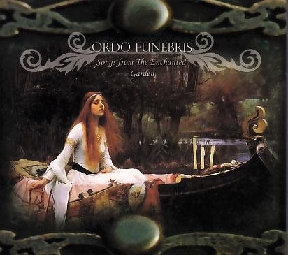 Ordo Funebris: Songs from The Enchanted Garden