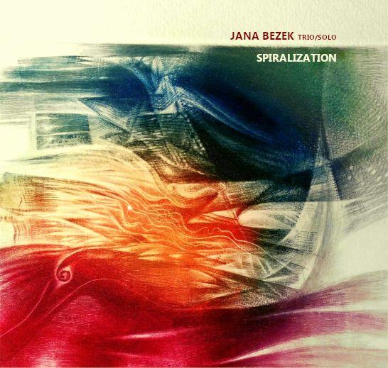 Jana Bezek: Spiralization  【予約受付中】