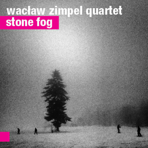 Waclaw Zimpel: Stone Fog 【予約受付中】