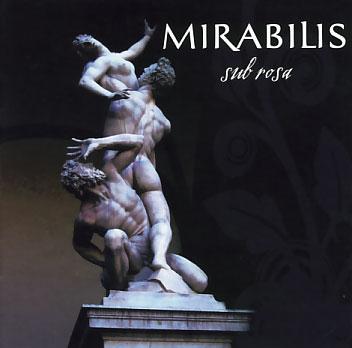 Mirabilis: Sub Rosa 【予約受付中】