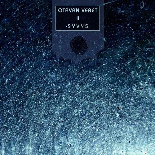Otavan Veret: Syvys  【予約受付中】