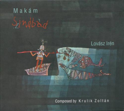Makam & Lovasz Iren: Szindbad 【予約受付中】