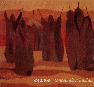 Djabe: Tancolnak a Kazlak
