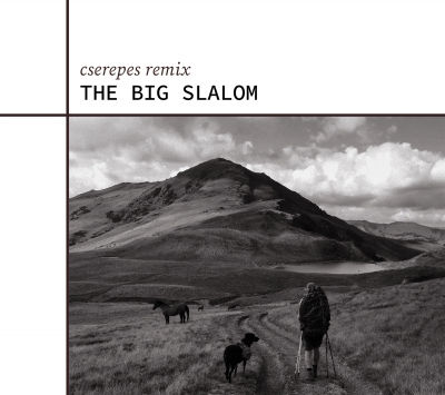 Cserepes: The Big Slalom  【予約受付中】