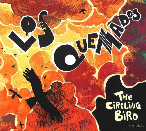 Los Quemados: The circling bird 【予約受付中】