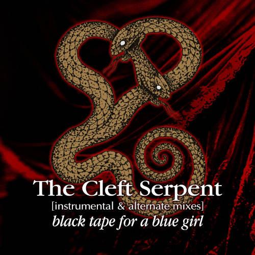 Black Tape For A Blue Girl: The Cleft Serpent(Instrumental & Alternate Mixes)  【予約受付中】