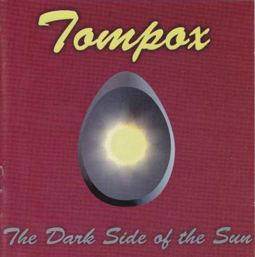 Tompox: The Dark Side Of The Sun 【予約受付中】