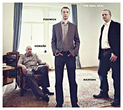 Najponk, Honzak, Fishwick: The Real Deal   【予約受付中】