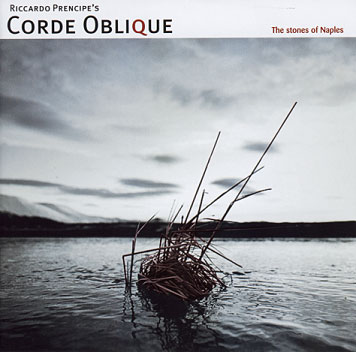 Corde Oblique: The Stones of Naples 【予約受付中】