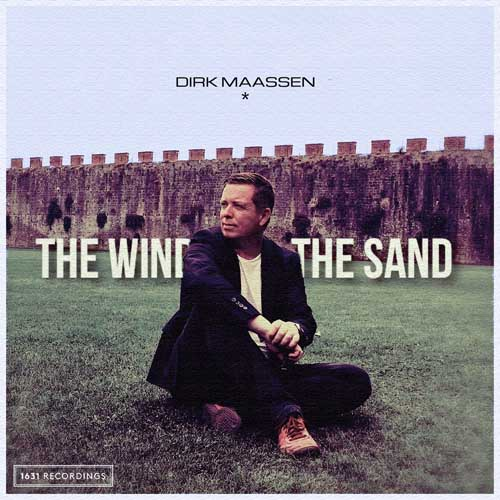 Dirk Maassen: The Wind and the Sand  【予約受付中】