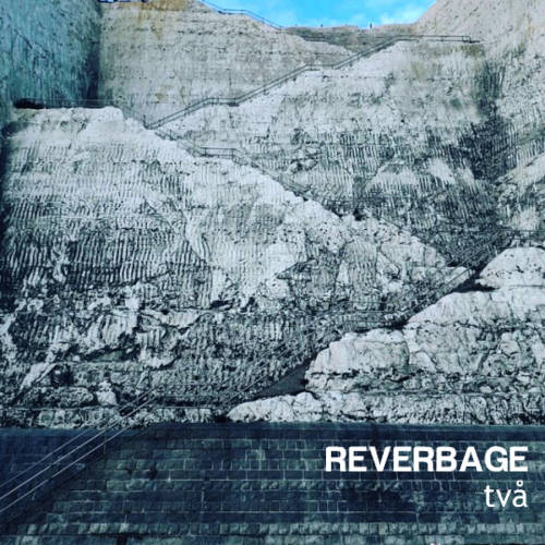 Reverbage: Tva 【予約受付中】
