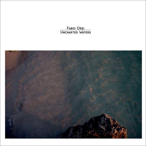 Fabio Orsi: Uncharted Waters 【予約受付中】