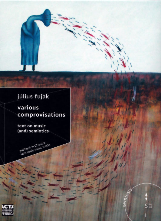 Julius Fujak: Various Comprovisations 【予約受付中】