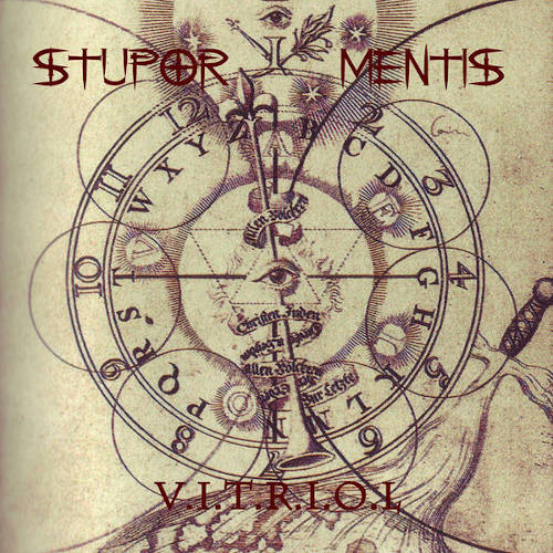 Stupor Mentis: V.I.T.R.I.O.L 【予約受付中】