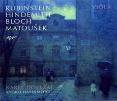 Rubinstein, Hindemith,  Bloch, Matousek: Viola 【予約受付中】