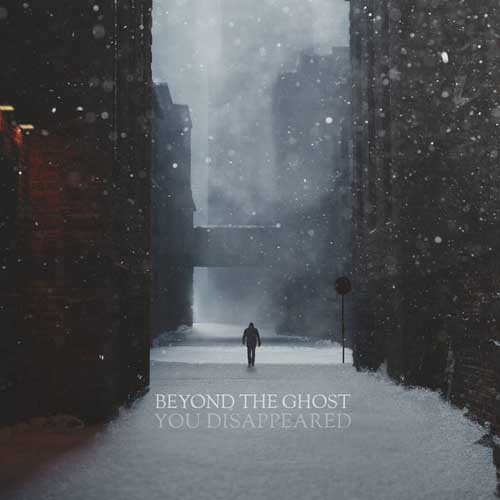 Beyond the Ghost: You Disappeared 【予約受付中】