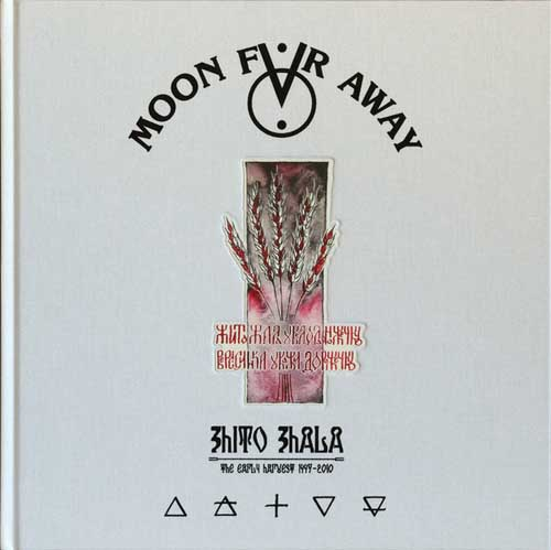 Moon Far Away: Zhito Zhala - The Early Harvest 1997-2010 【予約受付中】