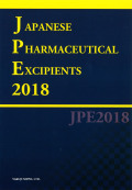 Japanese Pharmaceutical Excipients 2018 -英文版 医薬品添加物規格2018-