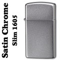 zippo(ジッポーライター)スリム 1605 SLIM SATIN CHROME画像