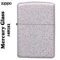 ZIPPO(ジッポーライター)   Mercury Glass (マーキュリーグラス) #49181新ベーシック定番モデル画像